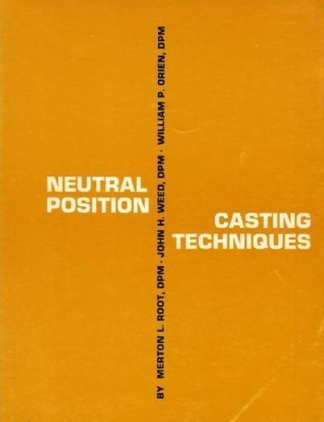 1971 Publication of Casting Techniqes Book by Drs. Root, Weed, & Orien
